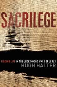 Sacrilege - Hugh Halter