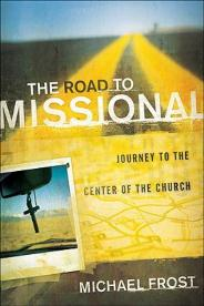 the-road-to-missional - michael frost