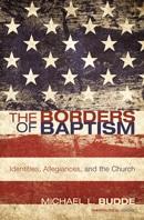 Borders of Baptism - Michael Budde