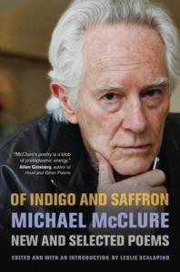 Of Indigo and Saffron - Michael McClure
