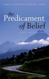 The Predicament of Belief - Clayton - Knapp