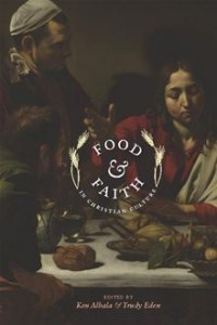 Food and Faith in Christian Culture - Albala / Eden