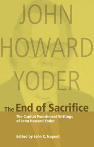 The End of Sacrifice - John Howard Yoder