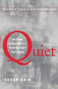 Quiet: The Power of Introverts - Susan Cain