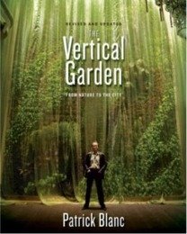 The Vertical Garden - Patrick Blanc