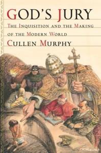 God's Jury – Cullen Murphy