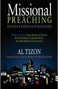 Missional Preaching - Al Tizon
