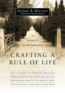 Crafting a Rule of Life - Stephen Macchia