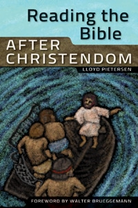 Lloyd Pietersen - Reading the Bible After Christendom