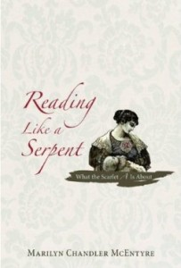 Marilyn Chandler McEntyre - Reading Like a Serpent