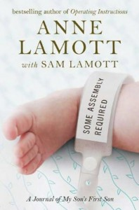 Anne Lamott - Some Assembly Required