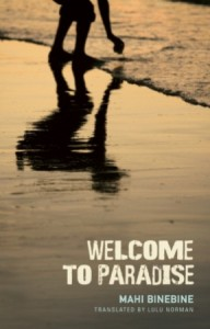 Mahi Binebine - Welcome to Paradise: A Novel