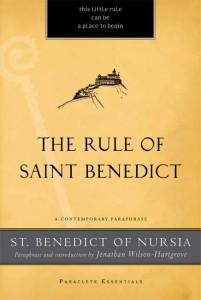 Rule of St. Benedict - Jonathan Wilson-Hartgrove