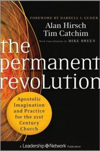The Permanent Revolution - Alan Hirsch / Tim Catchim
