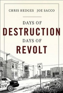 Chris Hedges , Joe Sacco - Days of Destruction