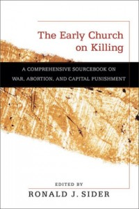 The Early Church on Killing - Ron Sider