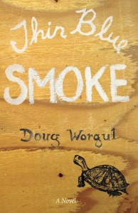 Doug Worgul: Thin, Blue Smoke