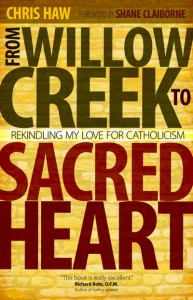 Chris Haw - From Willow Creek to Sacred Heart