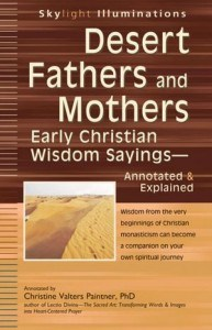 Christine Valters Paintner - Desert Fathers and Mothers