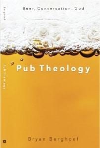 Bryan Berghoef - Pub Theology