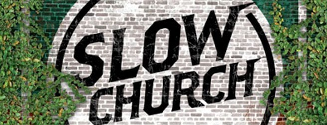 Slow Church Conference