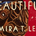 Mira T. Lee - Everything Here is Beautiful [Feature Review]