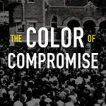 Jemar Tisby – The Color of Compromise [Feature Review]