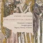 Stephen Patterson - The Forgotten Creed [Feature Review]