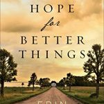 Erin Bartels – We Hope for Better Things [Review]