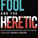 Todd Charles Wood / Darrel Falk - The Fool and the Heretic [Excerpt]