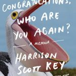 Harrison Scott Key -  Congratulations, Who Are You Again? [Review]