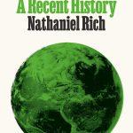 Nathaniel Rich - Losing Earth [NPR Interview]
