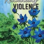 Mary Margaret Funk - Renouncing Violence [Feature Review]