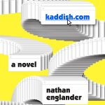 Nathan Englander: kaddish.com [Public Radio Interview]