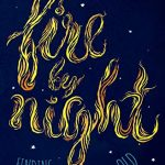 Melissa Florer-Bixler - Fire By Night [Feature Review]
