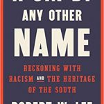 Robert W. Lee - A Sin By Any Other Name [Review]