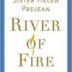 Sister Helen Prejean - River of Fire [NPR Interview]