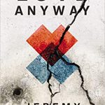 Jeremy Courtney - Love Anyway - Brief Review