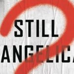 Evangelicalism - Ten Books for Assessing its Present and Future