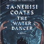 Ta-Nehisi Coates - Water Dancer - NPR Interview