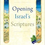 Ellen Davis - Opening Israel's Scriptures - Feature Review