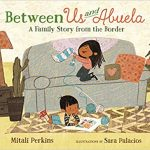 Mitali Perkins - Between Us and Abuela - Review
