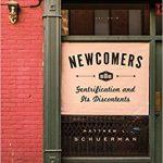 Matthew Schuerman - Newcomers: Gentrification & Its Discontents - Interview