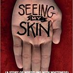 Peter Jarrett-Schell - Seeing My Skin - Review