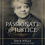 Meeks / Stroupe - Passionate for Justice: Ida Wells Biography - Review
