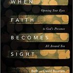 Beth and David Booram - When Faith Becomes Sight - Feature Review