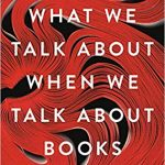 Leah Price - What We Talk About When We Talk About Books - Feature Review