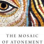 Joshua McNall - The Mosaic of Atonement - Review