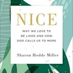 Sharon Hodde Miller - Nice - Feature Review