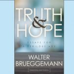 Walter Brueggemann - Truth and Hope - Brief Review